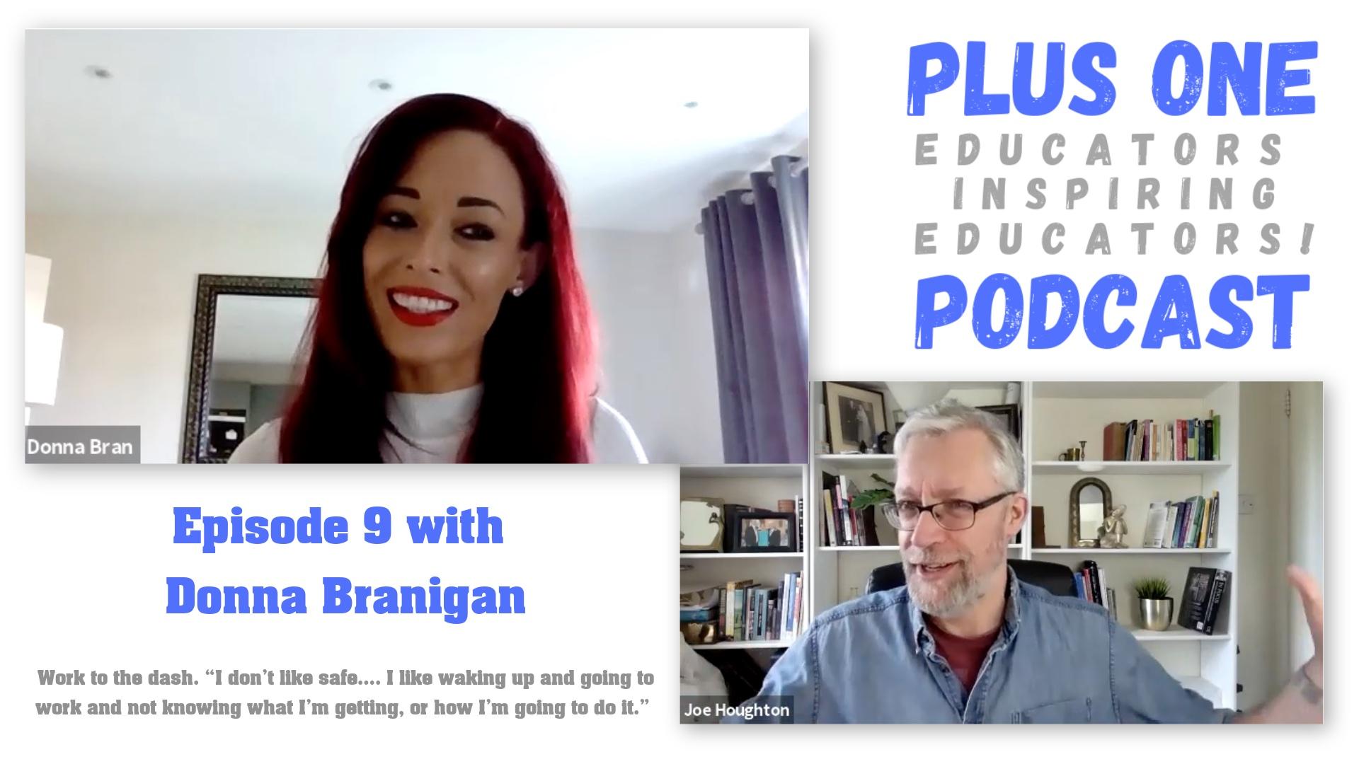 Episode 9 - Plus One Podcast - Donna Branigan