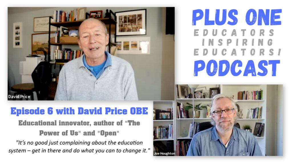 Plus One Podcast - Episode 6 - David Price OBE on educational innovation