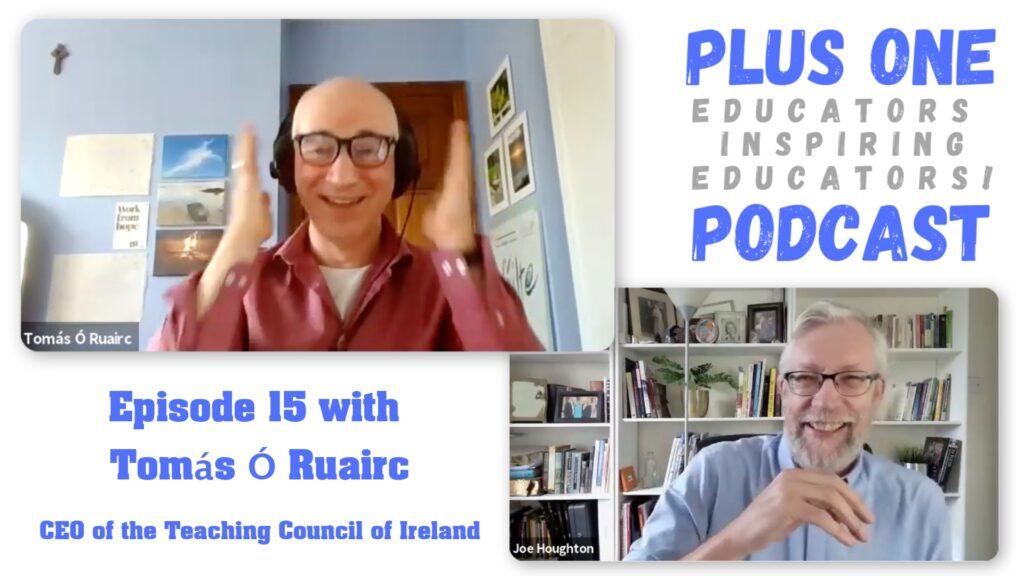 Episode 15 - Tomas O Ruairc - The Plus One Podcast
